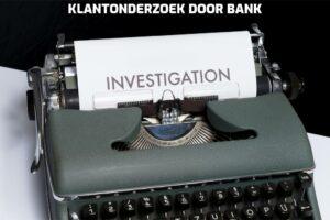 klantonderzoek door bank